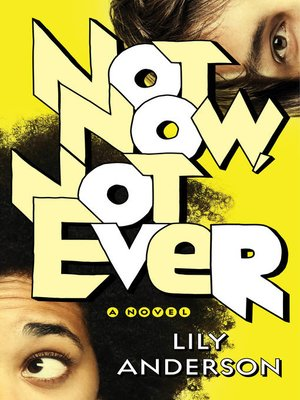 cover image of Not Now, Not Ever