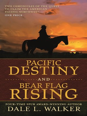 cover image of Pacific Destiny and Bear Flag Rising