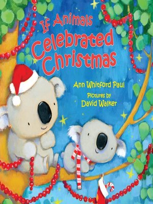 cover image of If Animals Celebrated Christmas