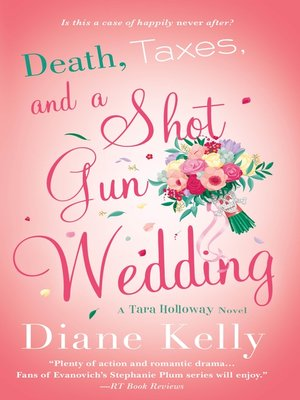 cover image of Death, Taxes, and a Shotgun Wedding