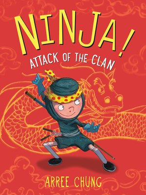 cover image of Ninja! Attack of the Clan