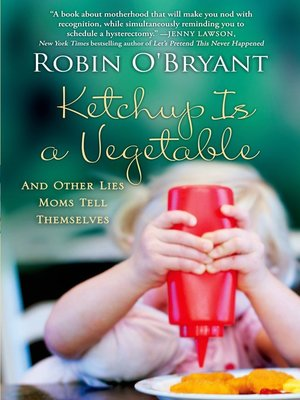 cover image of Ketchup Is a Vegetable