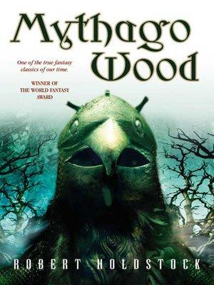 cover image of Mythago Wood
