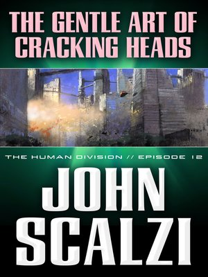 cover image of The Gentle Art of Cracking Heads
