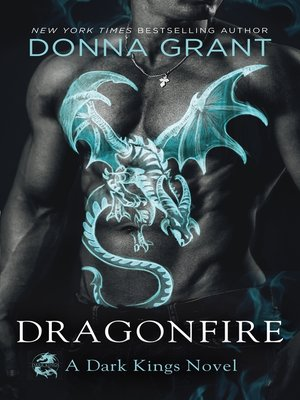 cover image of Dragonfire--A Dark Kings Novel