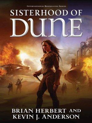 Sisterhood Of Dune By Brian Herbert Overdrive Rakuten Overdrive