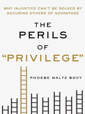 """cover image of The Perils of """"Privilege"""""""