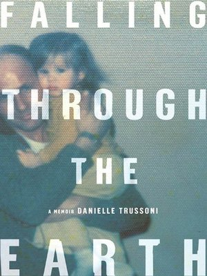 cover image of Falling Through the Earth