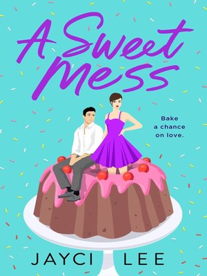 cover image of A Sweet Mess