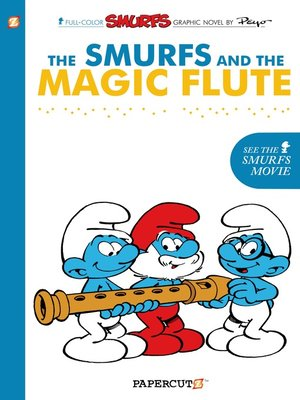 cover image of The Smurfs and the Magic Flute