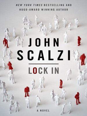 cover image of Lock In--A Novel of the Near Future