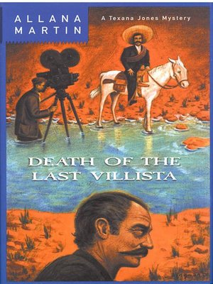 cover image of Death of the Last Villista