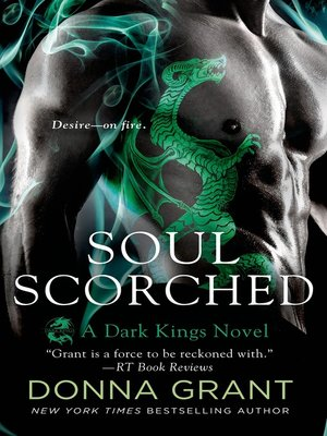 cover image of Soul Scorched--A Dark Kings Novel