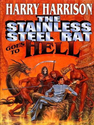 cover image of The Stainless Steel Rat Goes to Hell