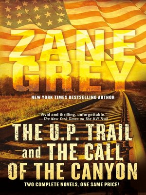 cover image of The U.P. Trail and the Call of the Canyon