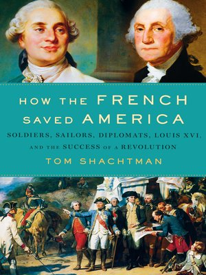 cover image of How the French Saved America
