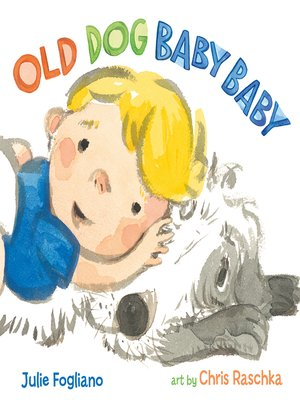 cover image of Old Dog Baby Baby