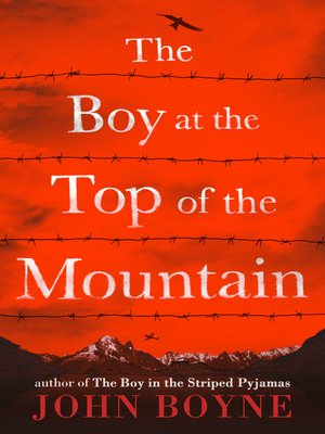 cover image of The Boy at the Top of the Mountain