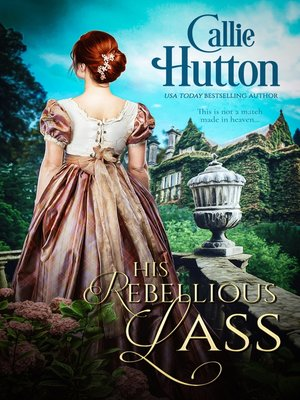 cover image of His Rebellious Lass