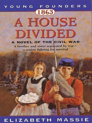 cover image of 1863, A House Divided: A Novel of the Civil War