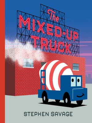 cover image of The Mixed-Up Truck