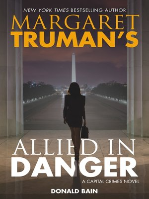 cover image of Margaret Truman's Allied in Danger