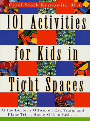 cover image of 101 Activities for Kids in Tight Spaces
