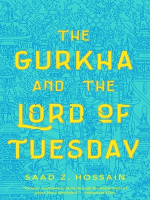 cover image of The Gurkha and the Lord of Tuesday
