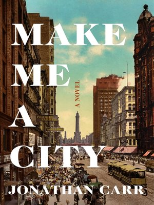 cover image of Make Me a City