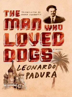 cover image of The Man Who Loved Dogs