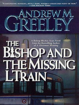 cover image of The Bishop and the Missing L Train