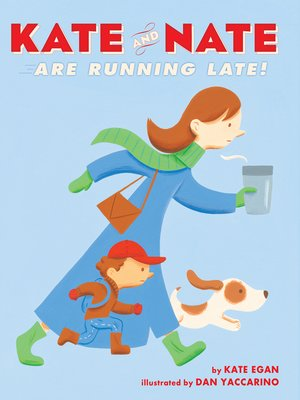 cover image of Kate and Nate Are Running Late!