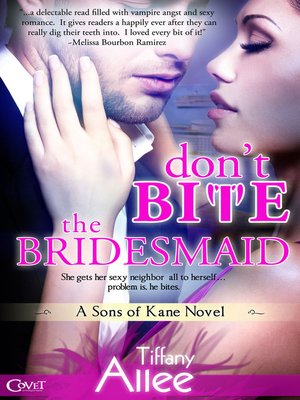 cover image of Don't Bite the Bridesmaid