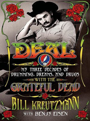 cover image of Deal--My Three Decades of Drumming, Dreams, and Drugs with the Grateful Dead