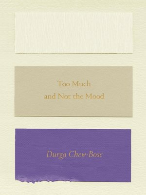 cover image of Too Much and Not the Mood