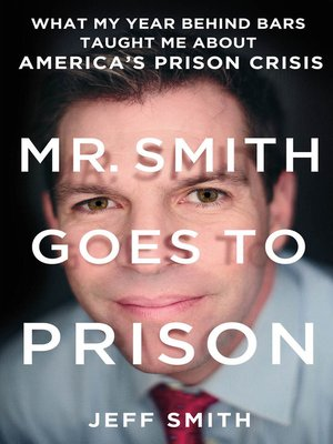 cover image of Mr. Smith Goes to Prison