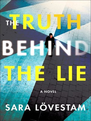 cover image of The Truth Behind the Lie