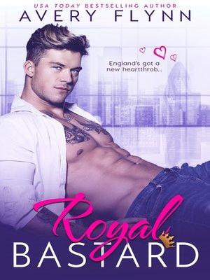 cover image of Royal Bastard