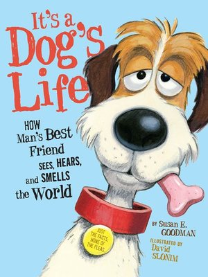 cover image of It's a Dog's Life