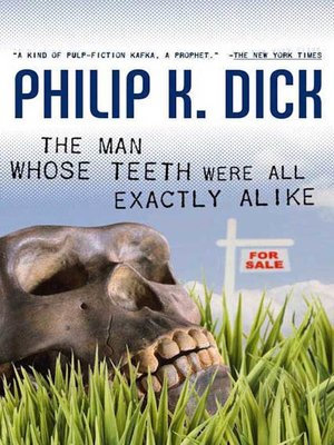 cover image of The Man Whose Teeth Were All Exactly Alike