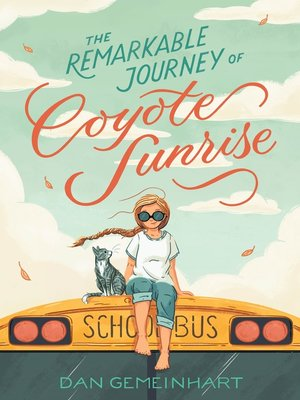cover image of The Remarkable Journey of Coyote Sunrise