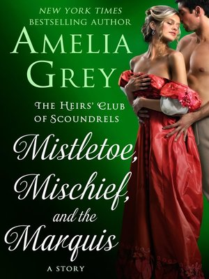 cover image of Mistletoe, Mischief, and the Marquis