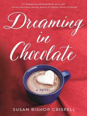 cover image of Dreaming in Chocolate
