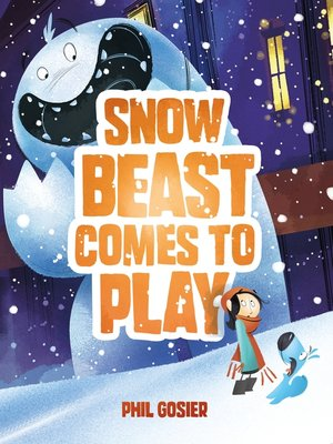 cover image of Snow Beast Comes to Play