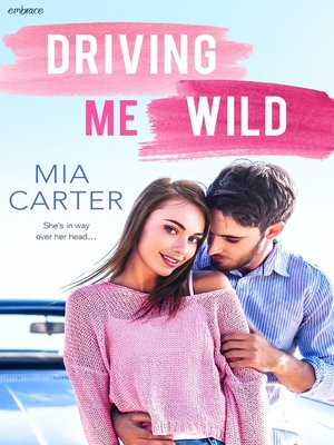 cover image of Driving Me Wild