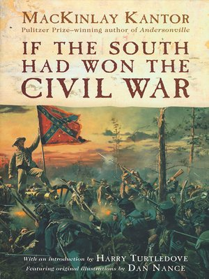 cover image of If the South Had Won the Civil War