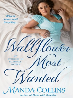 cover image of Wallflower Most Wanted--A Studies in Scandal Novel