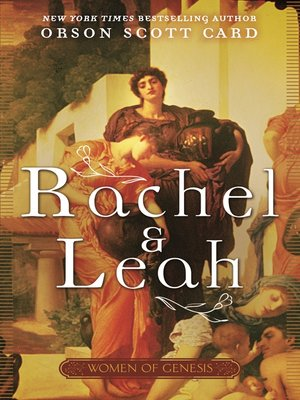 cover image of Rachel and Leah--Women of Genesis