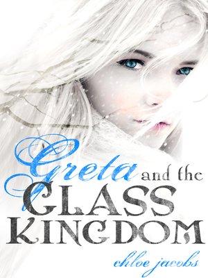 cover image of Greta and the Glass Kingdom