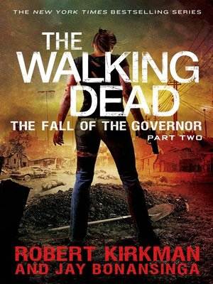 cover image of The Walking Dead: The Fall of the Governor, Part 2